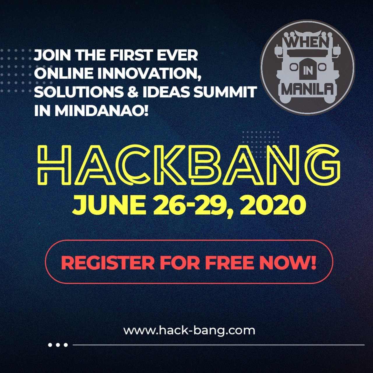 Hackbang: A 4-day Virtual Hackathon that Aims to Address the Challenges of COVID-19 in Mindanao - When In Manila